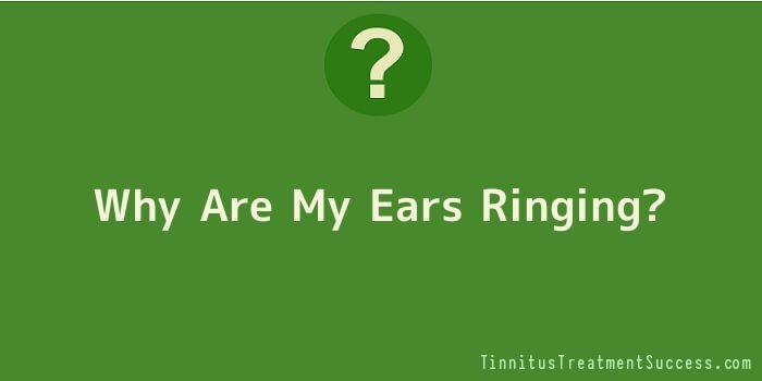 Why Are My Ears Ringing