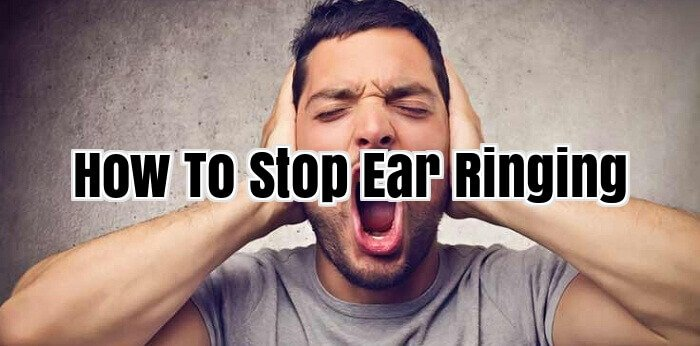 How To Stop Ear Ringing